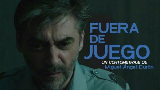 Fuera de juego. Cortometraje y thriller español de Miguel Ángel Durán