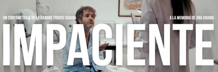 Impaciente triología de cortometrajes online