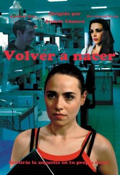 Volver a nacer cortometraje cartel poster