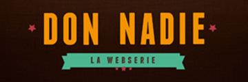 Don Nadie webserie española rodada en Málaga