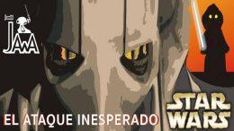 Episodio III El ataque inesperado. Fanfilm Star Wars de Leonardo del Moral