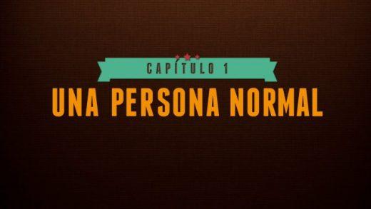Don Nadie - Capítulo 1: Una persona normal (Piloto). Webserie española