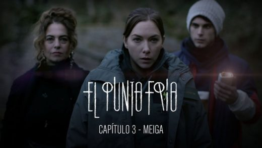 El punto frío - Meiga: Capítulo 3. Webserie española de playz