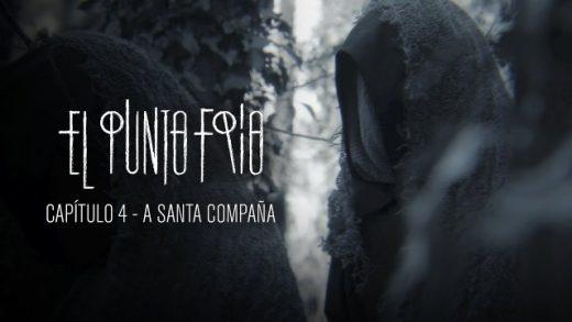 El punto frío - Santa Compaña: Capítulo 4. Webserie española de playz