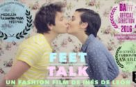 Feet Talk. Cortometraje fashion film de Inés de León con Rikar Gil