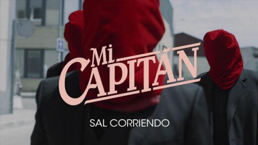Sal Corriendo - Mi capitán. Videoclip de la banda española