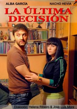 La ultima decision cortometraje cartel poster