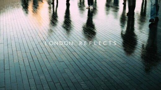 London Reflects. Cortometraje de Jokin Pascual & Javier Dampierre