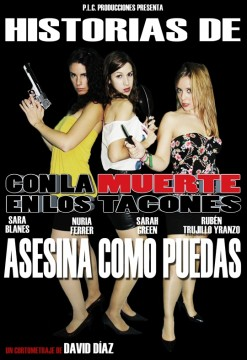 Asesina como puedas cortometraje cartel poster