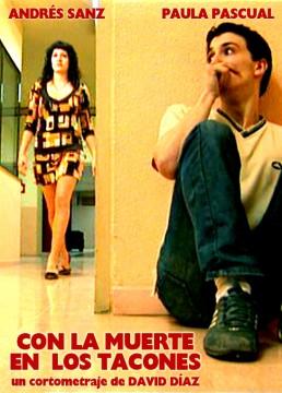 Con la muerte en los tacones cortometraje cartel poster