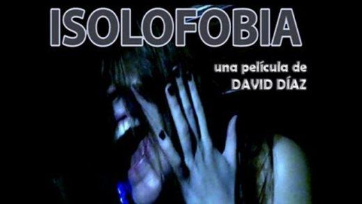 Isolofobia. Cortometraje español de terror de David Díaz