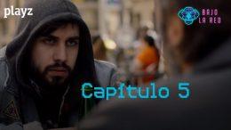 Bajo la red: Capítulo 5. Webserie española y thriller de Playz
