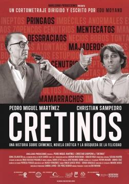 Cretinos cortometraje cartel poster