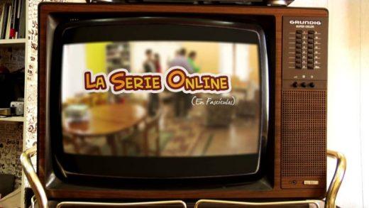 LSO - La Serie Online en Fascículos - 1x00 - Introducción. Webserie