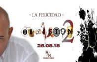 Obsesión Episodio 9 – La Felicidad. Webserie de Marcelo Kozakiewicz