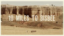10 Miles to Bisbee