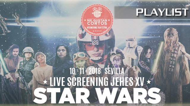 Live Screening Jehes XV Star Wars. Cortometrajes de Me Gustan Cortos