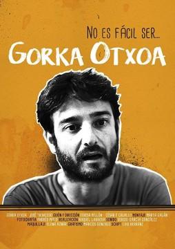 No es fácil ser... Gorka Otxoa cortometraje cartel poster