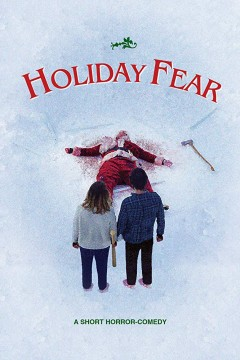 Holiday Fear cortometraje cartel poster