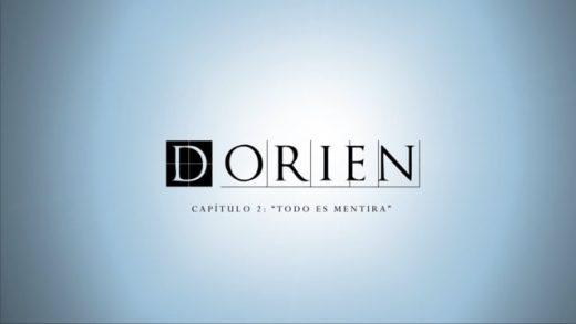 Dorien: Capítulo 2 - Todo es mentira. Webserie española