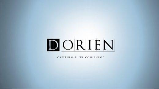 Dorien: Capítulo 3 - El comienzo. Webserie española