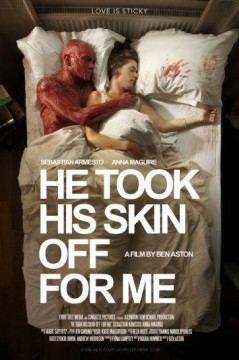 He Took His Skin Off for Me cortometraje cartel poster