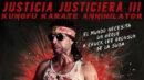 Justicia Justiciera III, KungFu Karate Annihilator