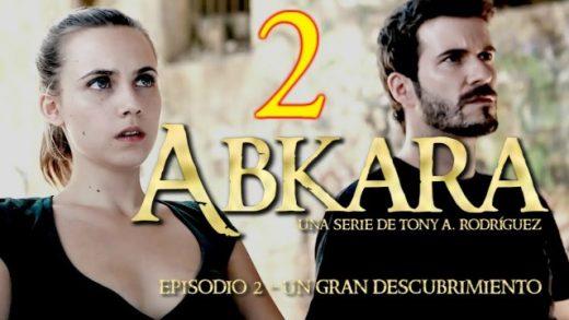 Abkara (Origen): Episodio 2. Webserie española de Tony A. Rodríguez