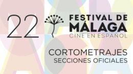 22 FESTIVAL MALAGA seccion oficial