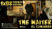 The Waiter (El camarero) 1×03. Pinchito español