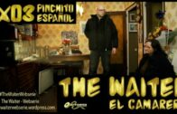 The Waiter (El camarero) 1×03. Pinchito español