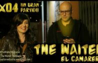 The Waiter (El camarero) 1×04. Un gran partido