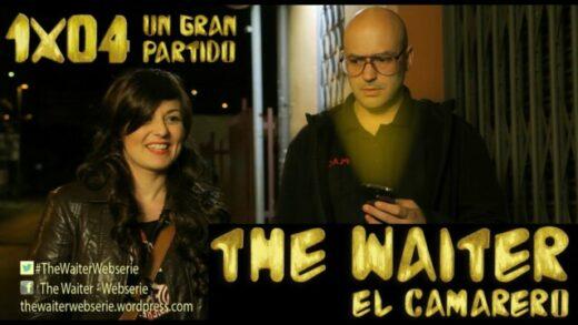 The Waiter (El camarero) 1x04. Un gran partido. Webserie española