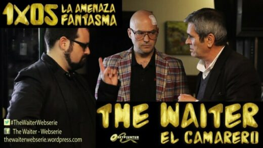 The Waiter (El camarero) 1x05. La amenaza fantasma. Webserie española
