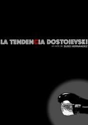 La tendencia Dostoievski corto cartel poster