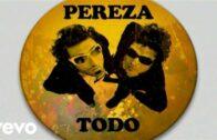 Todo – Pereza