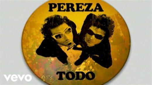 Todo - Pereza. Videoclips del grupo musical español