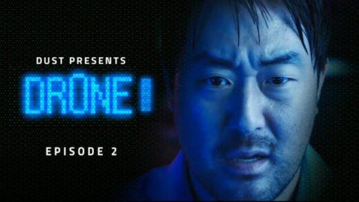 DR0NE: Episodio 2. Webserie de ciencia ficción de Robert Glickert