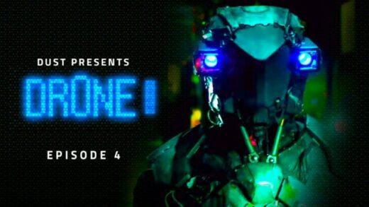 DR0NE: Episodio 4. Webserie de ciencia ficción de Robert Glickert