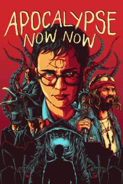 Apocalypse Now Now corto cartel poster