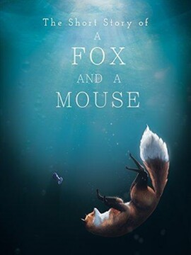 The Short Story of a Fox and a Mouse corto cartel poster