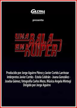 Una Bala en Kuiper corto cartel poster