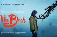 The Birch – Episodio 4: Aquél que me rompe