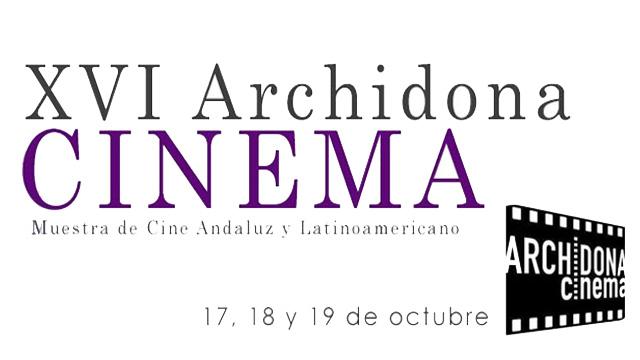 """XVI edición de la Muestra de Cine Andaluz y Latinoamericano """"Archidona Cinema"""""""