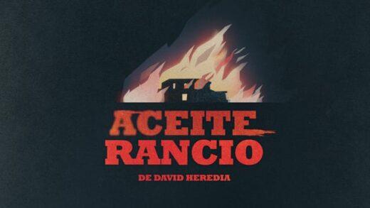 Aceite rancio. Cortometraje español y thriller rural de David Heredia