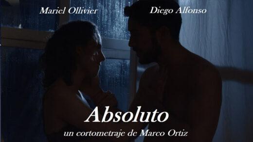 Absoluto. Cortometraje mexicano dirigido por Marco Ortiz