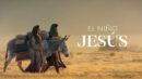El Niño Jesús: Un relato de la Natividad