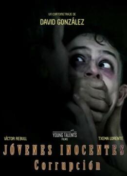 Jóvenes Inocentes Corrupción corto cartel poster