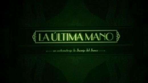 La última mano. Cortometraje y thriller español de Juanjo del Jundo