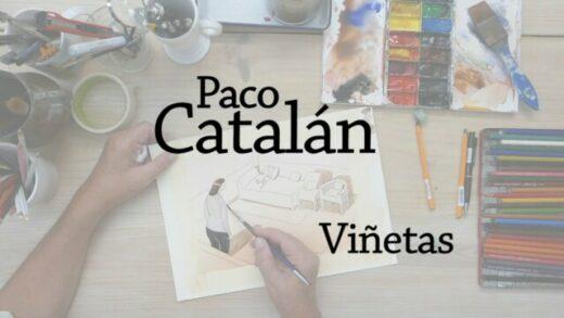 Viñetas. Paco Catalán. Cortometraje documental de Sergio Mendoza